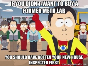 Real estate meme - Captain Hindsight says that if you don't want surprise issues with your new home when you move in, you should have gotten a home inspection