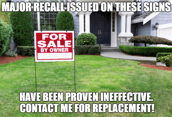 for sale by owner sign in front of nice house with green lawn meme